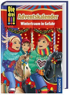 Die drei !!! Adventskalender Wintertraum in Gefahr, Mira Sol