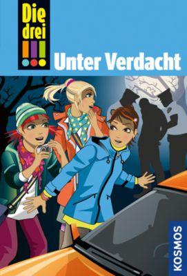 Die drei Ausrufezeichen Band 47: Unter Verdacht, Maja Von Vogel