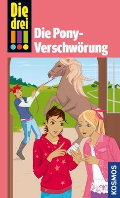 Die drei !!!: Die drei !!!, Die Pony-Verschwörung (drei Ausrufezeichen), Kari Erlhoff