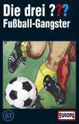 Die drei Fragezeichen Band 63: Fussball-Gangster (1 Cassette), Die Drei ??? 63
