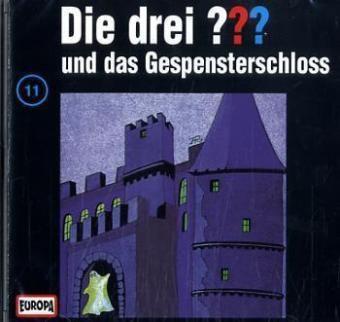 Die drei Fragezeichen - Hörbuch Band 11: Die drei Fragezeichen und das Gespensterschloss (1 Audio-CD), Die drei ???