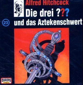 Die drei Fragezeichen - Hörbuch Band 23: Die drei Fragezeichen und das Aztekenschwert (1 Audio-CD), Die Drei ??? 23