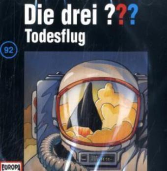 Die drei Fragezeichen - Hörbuch Band 92: Todesflug (1 Audio-CD), Die Drei ??? 92