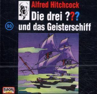 Die drei Fragezeichen - Hörbuch Band 93: Die drei Fragezeichen und das Geisterschiff (1 Audio-CD), Die Drei ??? 93