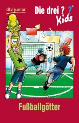 Die drei Fragezeichen-Kids Band 42: Fussballgötter, Boris Pfeiffer