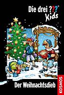 Die drei Fragezeichen-Kids Band 57: Der Weihnachtsdieb