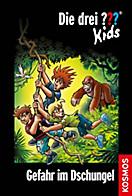Die drei Fragezeichen-Kids Band 62: Gefahr im Dschungel