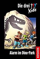 Die drei ??? Kids, 61, Alarm im Dinopark (drei Fragezeichen Kids)