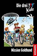 Die drei ??? Kids, 65, Mission Goldhund (drei Fragezeichen Kids)