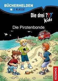 Die drei ??? Kids, Bücherhelden, Die Piratenbande, Boris Pfeiffer, Ulf Blanck