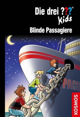 Die drei ??? Kids: Die drei ??? Kids, 76, Blinde Passagiere (drei Fragezeichen Kids), Ulf Blanck