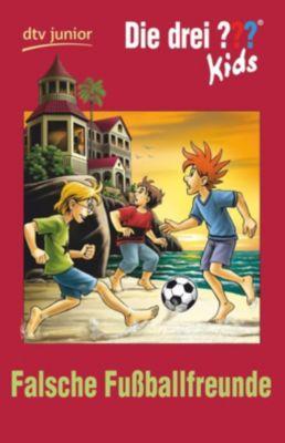 Die drei ??? Kids - Falsche Fußballfreunde - Boris Pfeiffer  