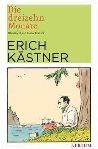 Die dreizehn Monate - Erich Kästner |