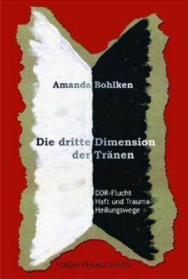 Die dritte Dimension der Tränen, Amanda Bohlken
