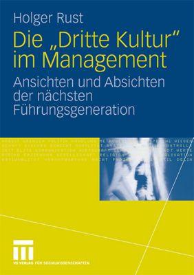 Die Dritte Kultur im Management, Holger Rust
