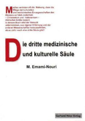 Die dritte medizinische und kulturelle Säule, Mohammed Emami-Nouri