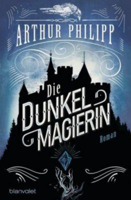 Die Dunkelmagierin, Arthur Philipp