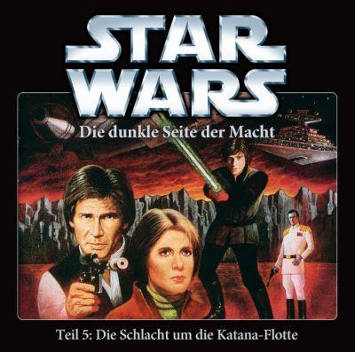 Die dunkle Seite der Macht - Teil 5: Die Schlacht um die Katana-Flotte - Star Wars |