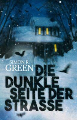 Die dunkle Seite der Straße - Simon R. Green |