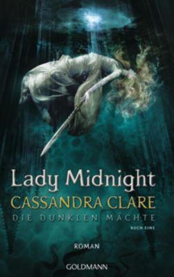 Die dunklen Mächte - Lady Midnight, Cassandra Clare
