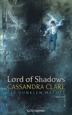Die Dunklen Mächte - Lord of Shadows, Cassandra Clare