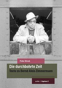 Die durchbohrte Zeit - Peter Hirsch pdf epub