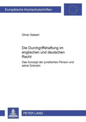 Die Durchgriffshaftung im englischen und deutschen Recht, Oliver Siebert