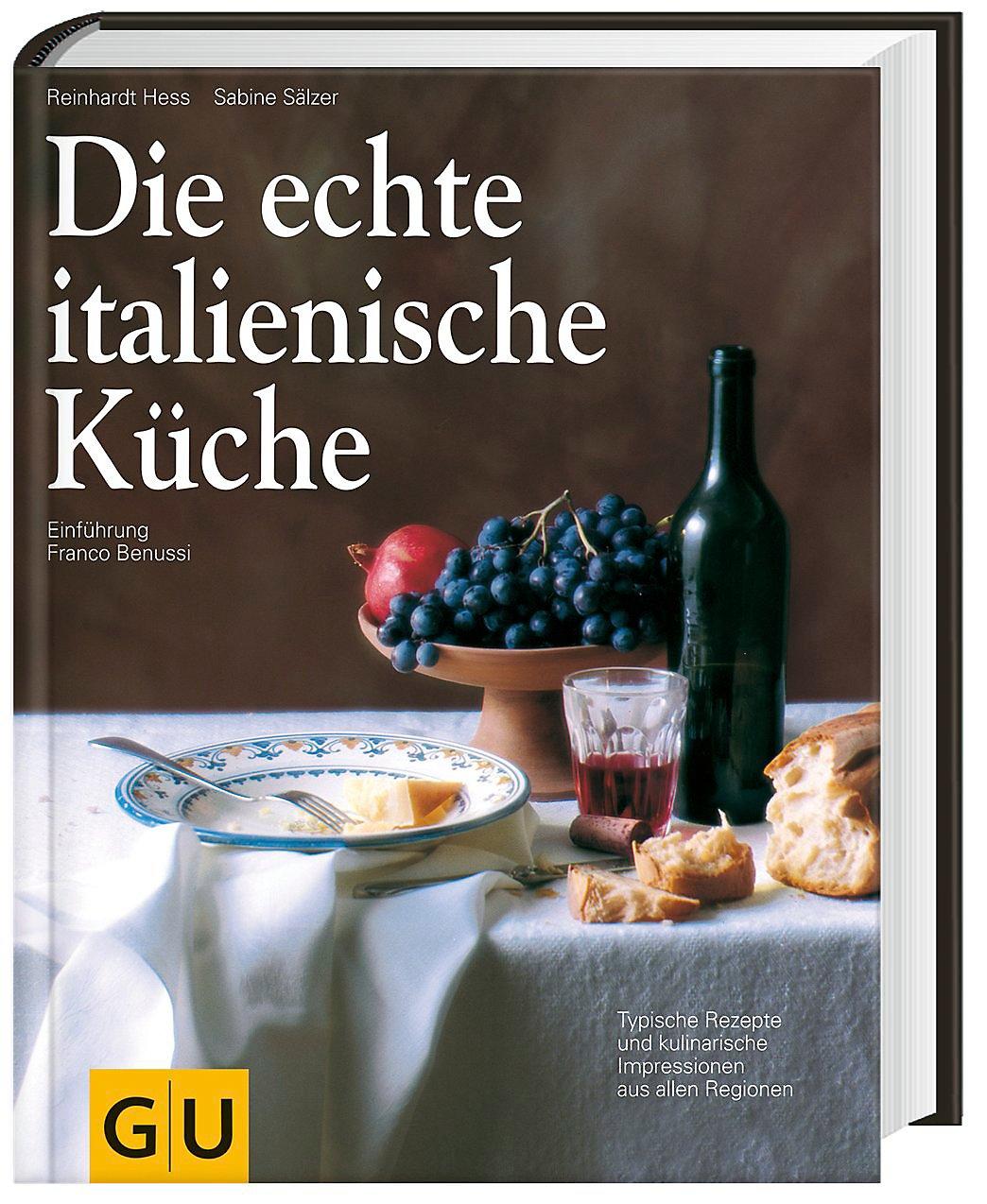 Die Echte Italienische Kuche Buch Portofrei Bei Weltbild De