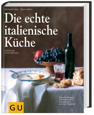 Die echte italienische Küche, Sabine Sälzer, Reinhardt Hess