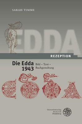 Die Edda 1943. Bild - Text - Buchgestaltung, Sarah Timme