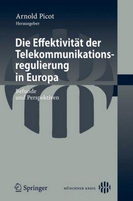 Die Effektivität der Telekommunikationsregulierung in Europa