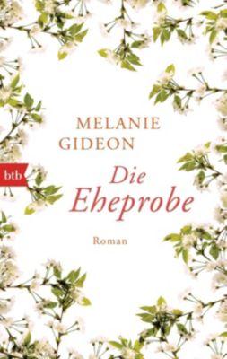 Die Eheprobe - Melanie Gideon |