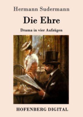 Die Ehre, Hermann Sudermann