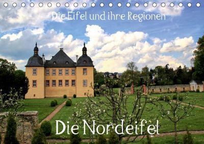 Die Eifel und ihre Regionen - Die Nordeifel (Tischkalender 2019 DIN A5 quer), Arno Klatt