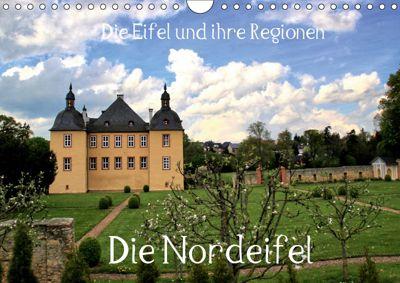 Die Eifel und ihre Regionen - Die Nordeifel (Wandkalender 2019 DIN A4 quer), Arno Klatt