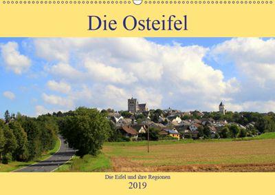 Die Eifel und ihre Regionen - Die Osteifel (Wandkalender 2019 DIN A2 quer), Arno Klatt
