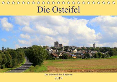 Die Eifel und ihre Regionen - Die Osteifel (Tischkalender 2019 DIN A5 quer), Arno Klatt