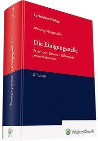 Die Einigungsstelle - Martin Wenning-Morgenthaler |