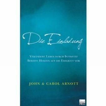 Die Einladung, John Arnott, Carol Arnott