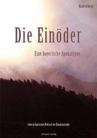 Die Einöder, Manfred Böckl