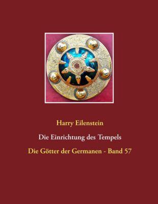 Die Einrichtung des Tempels, Harry Eilenstein