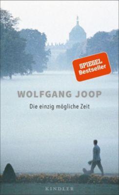 Die einzig mögliche Zeit - Wolfgang Joop pdf epub