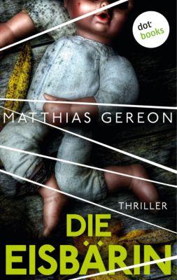 Die Eisbärin, Matthias Gereon