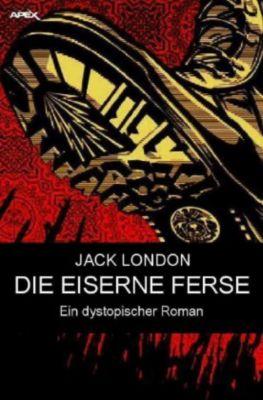 DIE EISERNE FERSE - Jack London |