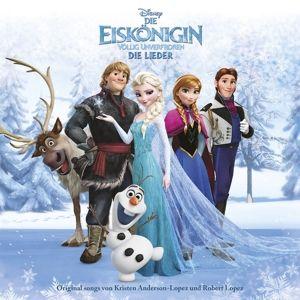 Die Eiskönigin - Völlig Unverfroren - Die Lieder, Diverse Interpreten
