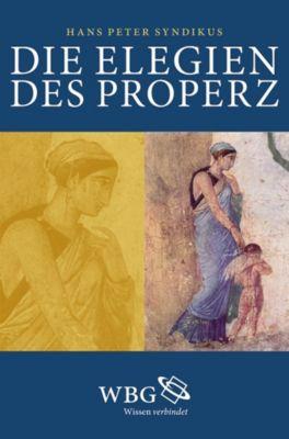 Die Elegien des Properz, Hans Peter Syndikus