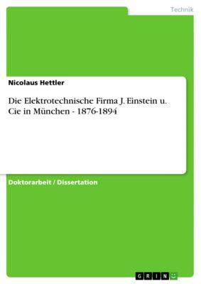 Die Elektrotechnische Firma J. Einstein u. Cie in München - 1876-1894, Nicolaus Hettler