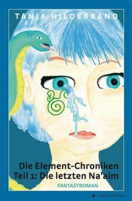 Die Element-Chroniken, Die letzten Na'aim, Tanja Hildebrand