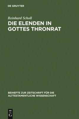 Die Elenden in Gottes Thronrat, Reinhard Scholl