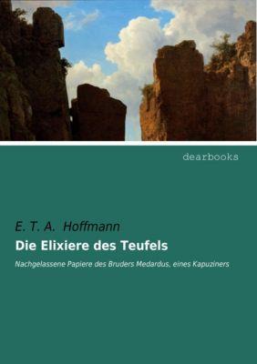 Die Elixiere des Teufels - E. T. A. Hoffmann pdf epub